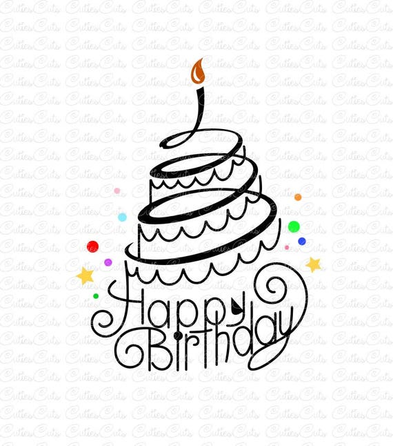 Happy Birthday Svg Dxf Png Vector Cake Clipart