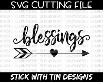 Blessings SVG and PNG, Blessings Arrow svg, Thankful svg blessed svg files for Silhouette svg files for Cricut Cameo svg files Svg Designs