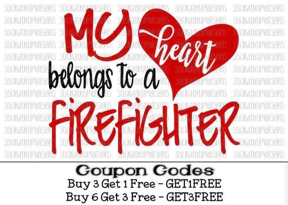 Download My heart belongs to a Firefighter svg Fireman svg My heart ...