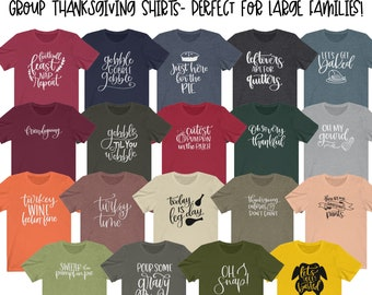 Group Thanksgiving Shirts   Friends and Family Shirt for Holidays, Dinners and Reunions   Couples Shirts   Funny Pun Food T-shirts
