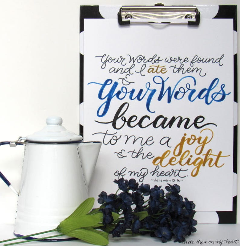 Jeremiah 15:16, Bible Verse Printable, Christian Wall Art and Greeting  Card, Watercolor Calligraphy, Scripture, Hand-lettered, 8x10, 5x7