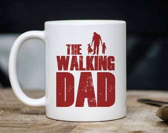 The Walking Dad Mug, Tv Show Mug, Tv Show Coffee Mug, Tv Show Fan Gift, Gift For Tv Show Fan, Tv Series Mug, Walkers Mug, Walkers Coffee Mug