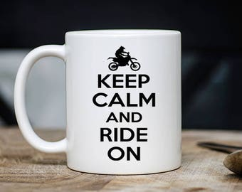 Cool Dirt Bike Mug -  Keep Calm And Ride On Coffee & Tea Mug - Best Dirt Bike Lovers Teacup Gift - 11oz Ceramic Dirt Bike Enthusiast Cup