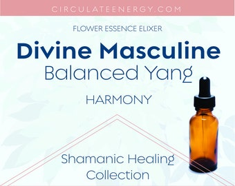Divine Masculine Flower Essence - Designed for the MALE Life Experience - Blooms, Bees, Butterflies - Emotional Support