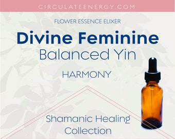 Divine Feminine Flower Essence - Designed for the WOMB and Female Life Experience - Blooms, Bees, Butterflies - Emotional Support