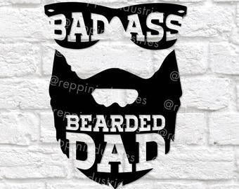 Beard Svg, Dad Svg, Bearded Dad, Gifts for Dad, Funny Dad Gift, Badass Dad, Printable, Beard, Cricut, Svg Files for Cricut, Decal, SVG, DXF