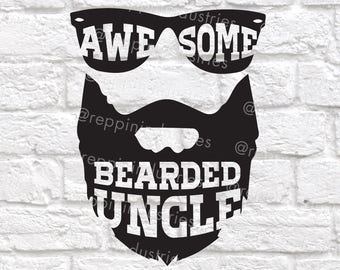 Uncle Svg, Beard Svg, Awesome Uncle Svg, Uncle Gift, Gifts for Uncle, Best Uncle, Beard Shirt, Svg, Dxf, Svg Files for Cricut, Decal