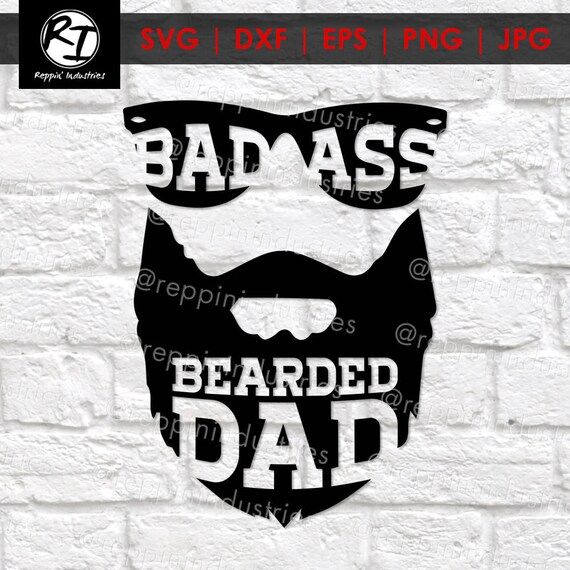 Beard Svg Dad Svg Bearded Dad Gifts For Dad Funny Dad Etsy