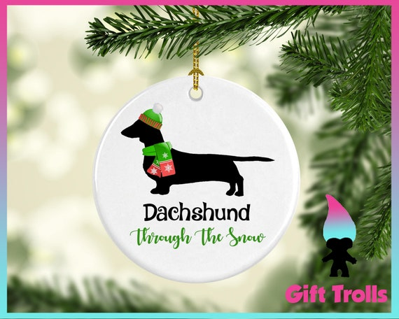 Dachshund Through The Snow Christmas Ornament Doxie Ornament Etsy