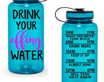 Drink your effing water - Water Bottle - water tracker - for fox sakes - for fox sakes water bottle