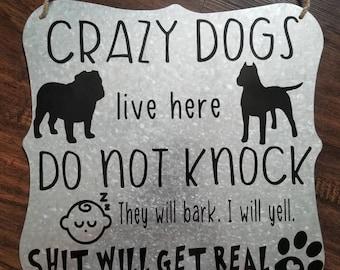 Do not knock sign - door sign - do not disturb - crazy dogs sign - sleeping baby sign