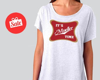 59208d77 It's Mueller Time T-Shirt Anti Trump Campaign Tee Slouchy Dolman Shirt. Off  the Shoulder Shirt. Anti Trump Shirt