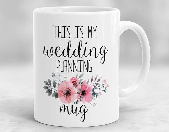 Wedding Gift For Fiance: This Is My Wedding Planning Mug Fiance Mug Wedding Gift