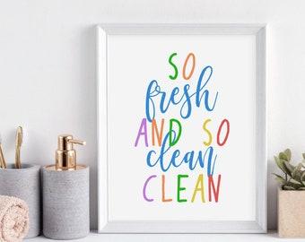 Charmant So Fresh And So Clean Clean Printable, Kids Bathroom Decor, Kids Bathroom  Wall Art, Boys Bathroom Decor, Kids Bathroom Sign, Bathroom Decor