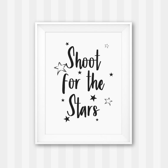 Shoot For The Stars Stars Printable Reach For The Stars Etsy