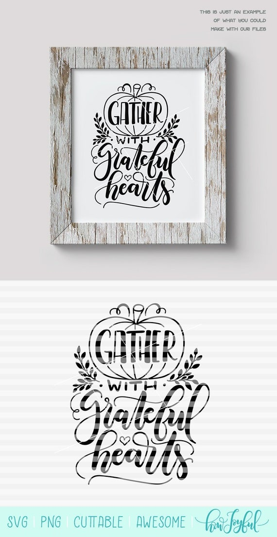 Gather With Grateful Hearts Fall Thanksgiving Svg Dxf Etsy