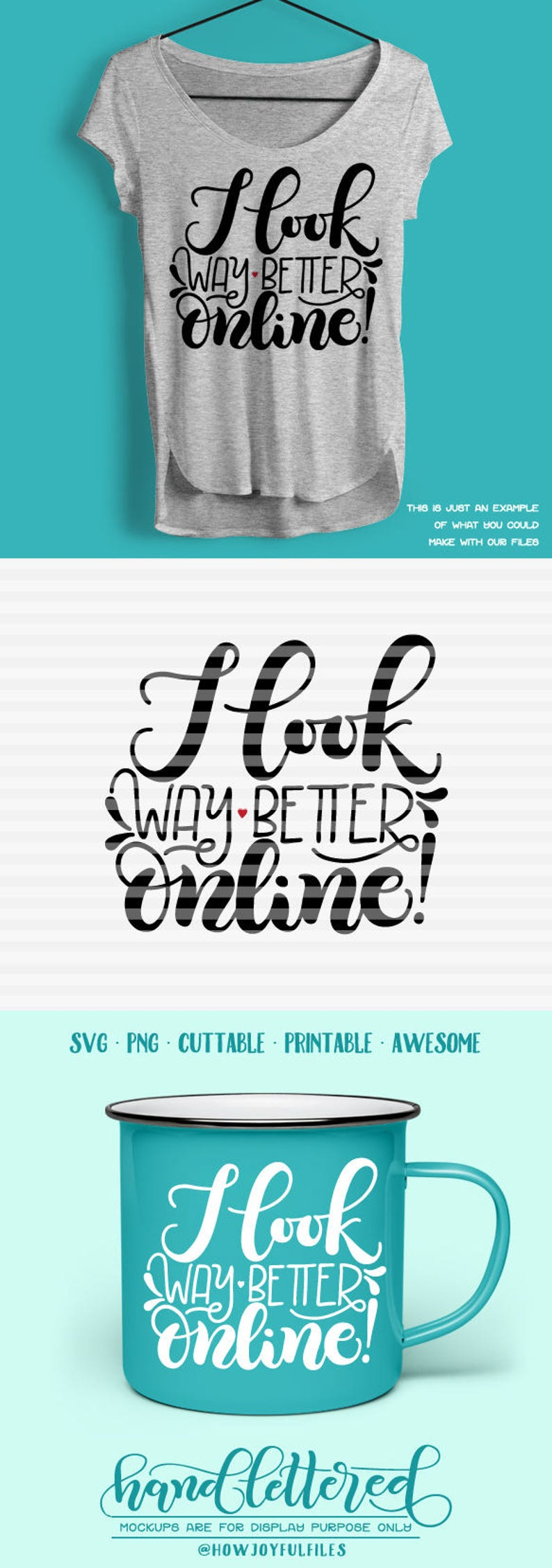 graphic overlay PDF I look way better online! DXF SVG hand drawn lettered cut file