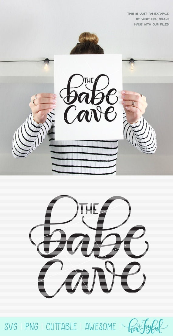 The Babe Cave Svg Pdf Dxf Hand Drawn Lettered Cut Etsy