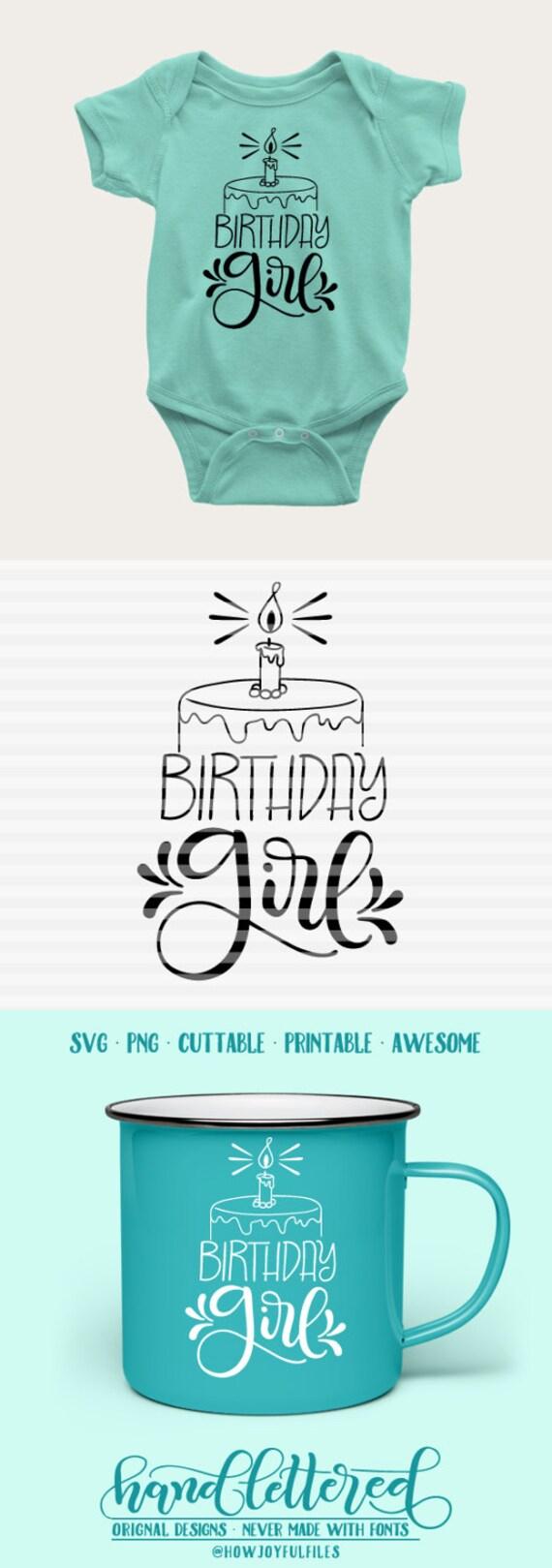 Birthday Girl Svg Dxf Pdf Files Hand Drawn Lettered Etsy