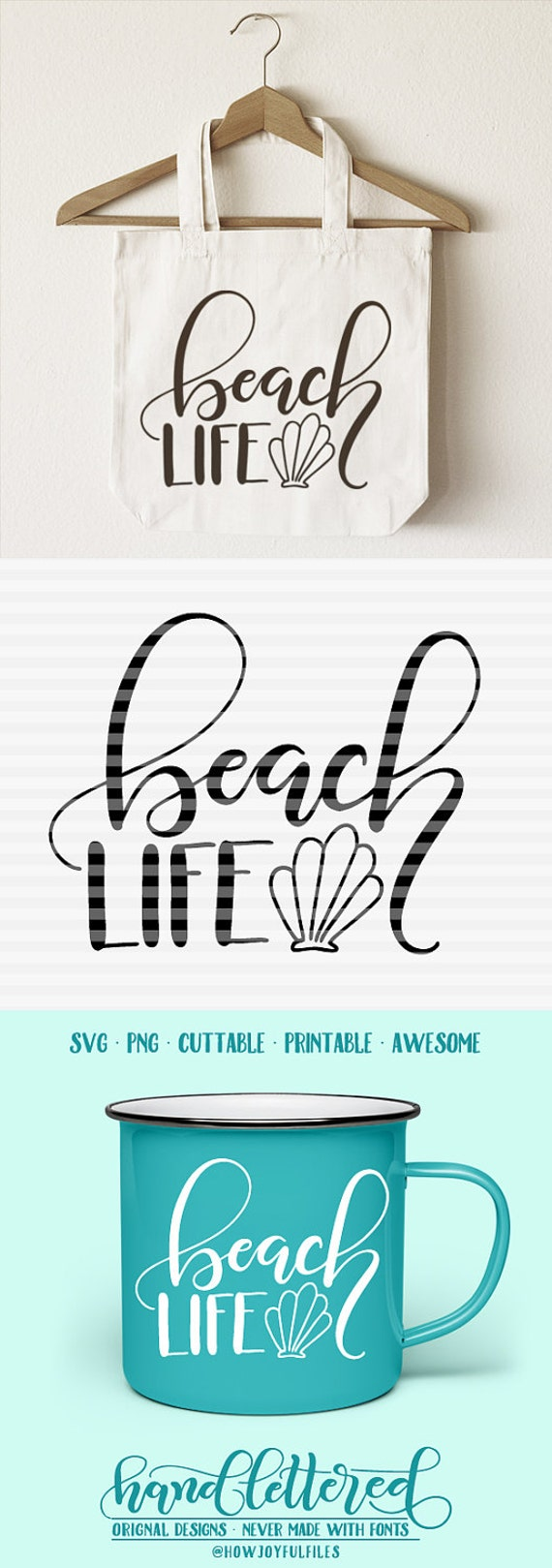 Beach Life Svg Dxf Pdf Files Hand Drawn Lettered Cut Etsy