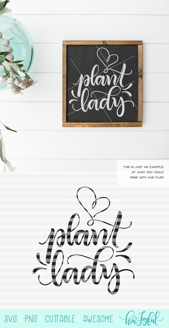 Plant Lady Svg Pdf Dxf Hand Drawn Lettered Cut File Etsy