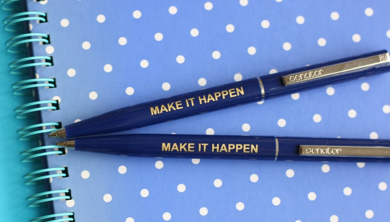 motivational pen thinking of you Make It Happen dark blue pen good luck gift new job gift