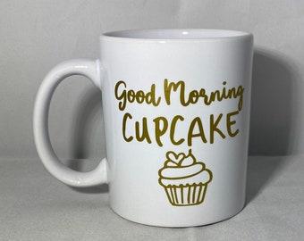 Good Morning Cupcake, Good Morning Mug, Cupcake Coffee Mug, Morning Coffee Cup, Good Morning Beautiful, I Love Cupcakes, Motivational Monday