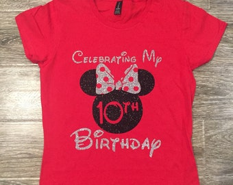DISNEY BIRTHDAY SHIRT Minnie Birthday Shirt Celebrating My Disney Disneyland Mouse