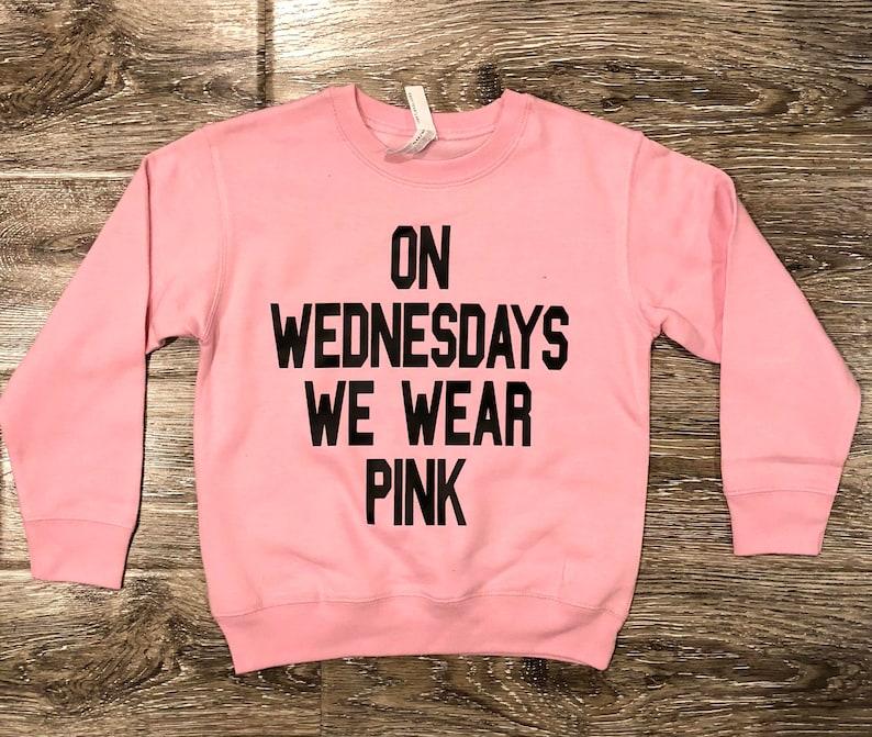 ae84e52f On WEDNESDAYS We WEAR PINK Mean Girls Sweatshirt Pink | Etsy