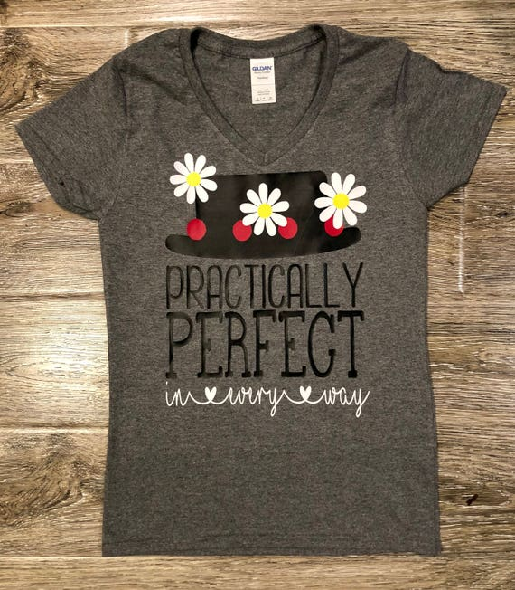 be1a7f94 PRACTICALLY PERFECT In Every Way Shirt Mary Poppins Shirt | Etsy
