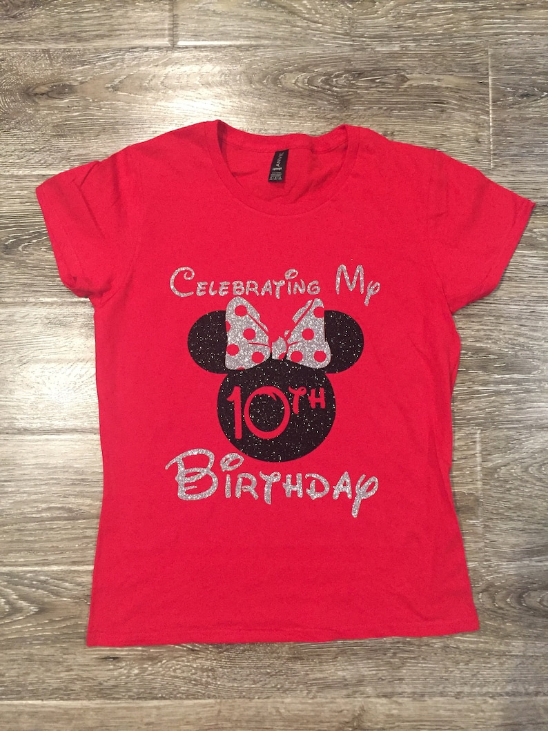 DISNEY BIRTHDAY SHIRT Minnie Birthday Shirt Celebrating My
