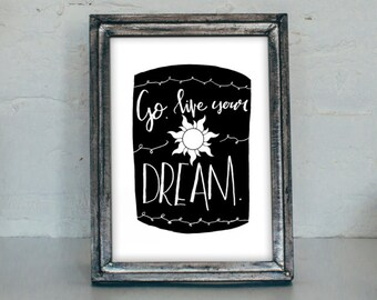 Go Live Your Dream Tangled Printable