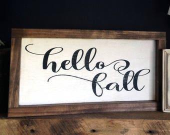 "Hello Fall Farmhouse Style Sign 7.5""x13.5"". Fall Decor, Fall Farmhouse Signs, Farmhouse Decor, Autumn signs, Autumn decor, Farmhouse signs"