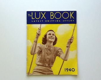 LUX knitting book, 1940, vintage knitting patterns, 64 pages,