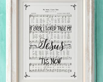 My Jesus I Love Thee - Hymn Print- Hymn Art - Hymnal Sheet - Home Decor - Music Sheet - Gift - Instant Download - Faith - Inspiration