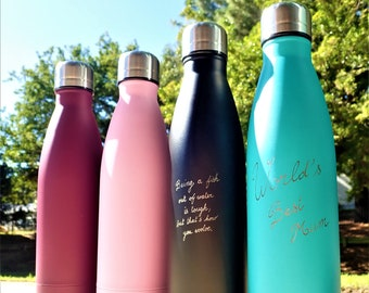 Hand engraved Stainless Steel Water Bottles - Be eco-friendly, healthy and unique! Any name or phrase of your choice can be engraved.
