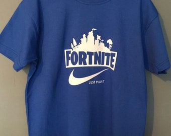 a3b76d7d0 Fortnite, just play it gaming tshirt. Top comes in different colours