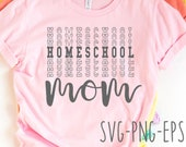 Homeschool Mom At home school SVG Instant Download for Cutting Machines New Homeschool Mama Mother Back to School New Year SVG Eps Dxf Png