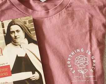 Everything is Grace Saint Thérèse of Lisieux Little Flower Short-Sleeve Unisex T-Shirt