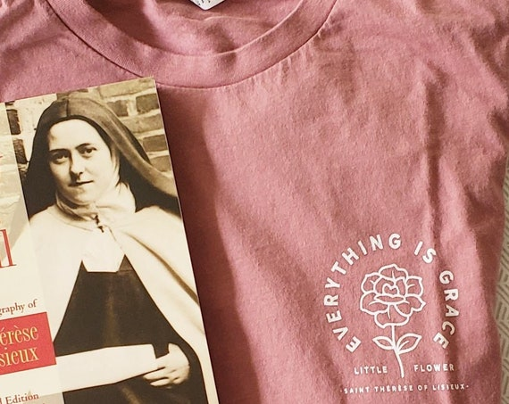 Everything is Grace Saint Thérèse of Lisieux Little Flower Short-Sleeve Unisex T-Shirt