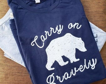 Carry on Bravely Unisex T-Shirt