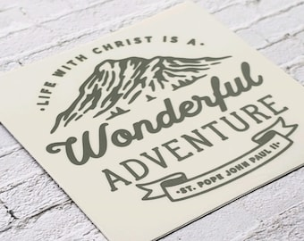 Life with Christ is a Wonderful Adventure Sticker