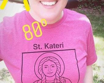 "St. Kateri ""Lily of the Mohawks"" Unisex T-Shirt"