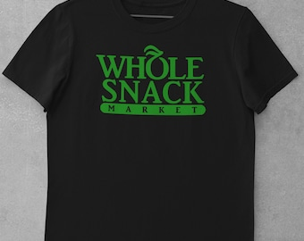 whole snack t shirt
