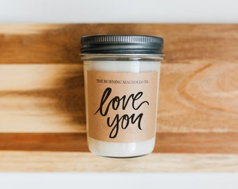 Love You / Valentines Day Collection/ Hand-poured, Premium Soy Candle