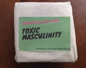 MFM Series- Toxic Masculinity Handmade Soap
