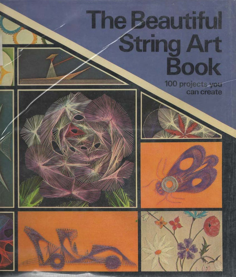 The Beautiful String Art Book 100 Projects You Can Create Book By Raymond Gautard Hardcover Ex Library