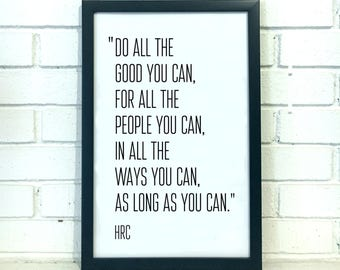 Hillary Clinton Quote Print - Feminist Gift - Feminist Art - Inspirational Quote Women's Office Decor John Wesley Graduation Gift for Her
