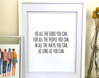 Hillary Clinton Quote Prints - Office Decor for Woman - Do All The Good You Can John Wesley - Feminist Wall Art Quote Poster Feminist Print