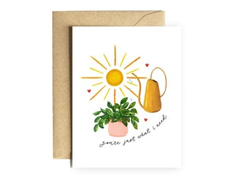 """Plant lover valentine """"you're just what I need"""" anniversary valentine gift stationery husband wife boyfriend girlfriend plant lady"""